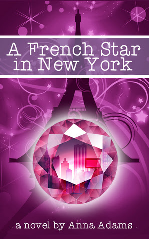 A French Star in New York (The French Girl series #2)