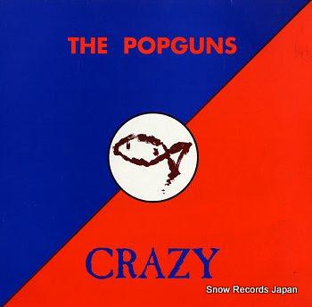 POPGUNS, THE crazy