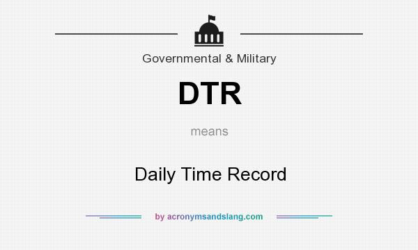 DTR - Daily Time Record in Government & Military by ...