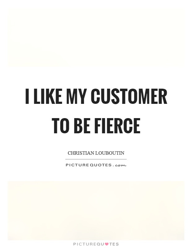 Fierce Quotes Fierce Sayings Fierce Picture Quotes