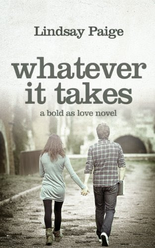 Whatever It Takes (Bold As Love) by Lindsay Paige