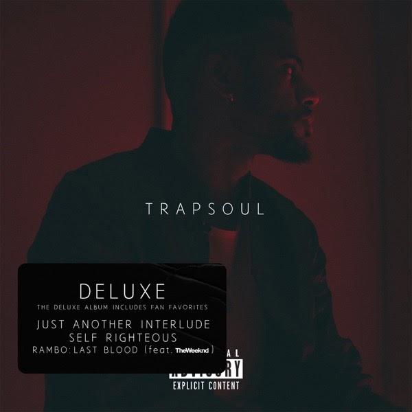 ALBUM: Bryson Tiller - T R A P S O U L (Deluxe) | FREE ZIP (2020)