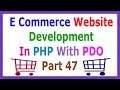 E Commerce Website Development In PHP With PDO Part 47 Small Fixes