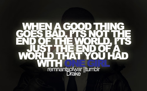 When A Good Thing Goes Bad Its Not The End Of The World