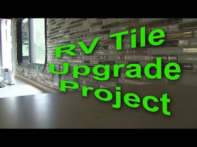 RV Education 101 videos: Kitchen Tile DIY Project, Vintage Travel Trailer & Truck Restoration Project