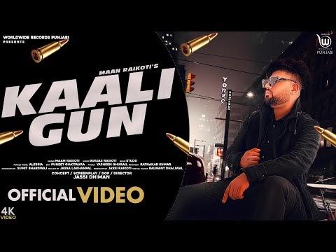 KAALI GUN (OFFICIAL VIDEO) by Maan Raikoti | Gurjas Raikoti | Studd | Latest Punjabi Song 2020