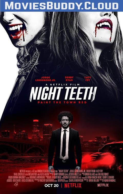 Night Teeth (2021) 480p 720p 1080p BluRay Dual Audio (Hindi+English) Full Movie