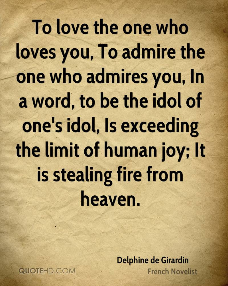 To love the one who loves you To admire the one who admires you