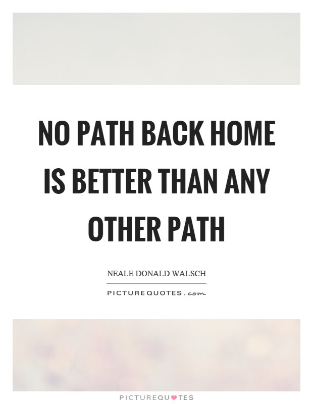 Back Home Quotes Back Home Sayings Back Home Picture Quotes