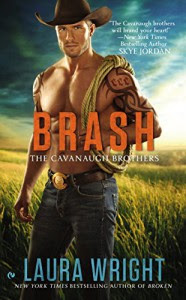 Brash: The Cavanaugh Brothers - Laura Wright