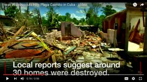 7/2/16 Multiple Destructive Tornadoes, Cuba