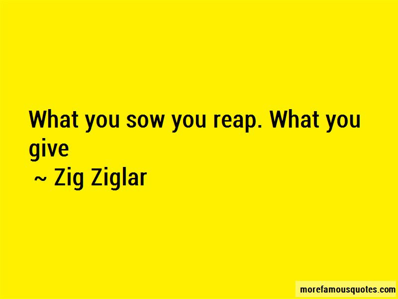 You Reap What U Sow Quotes Top 31 Quotes About You Reap What U Sow