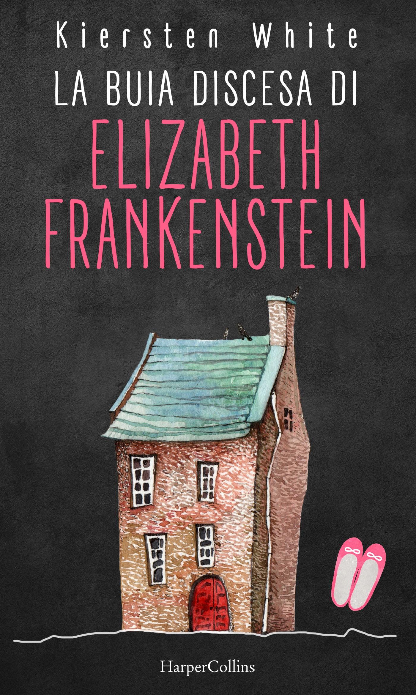 "Risultati immagini per La buia discesa di Elizabeth Frankenstein"" di Kiersten White"