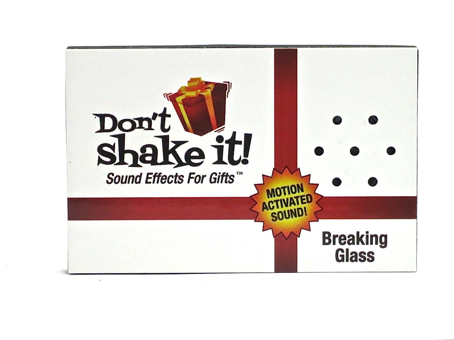 Don't Shake It!