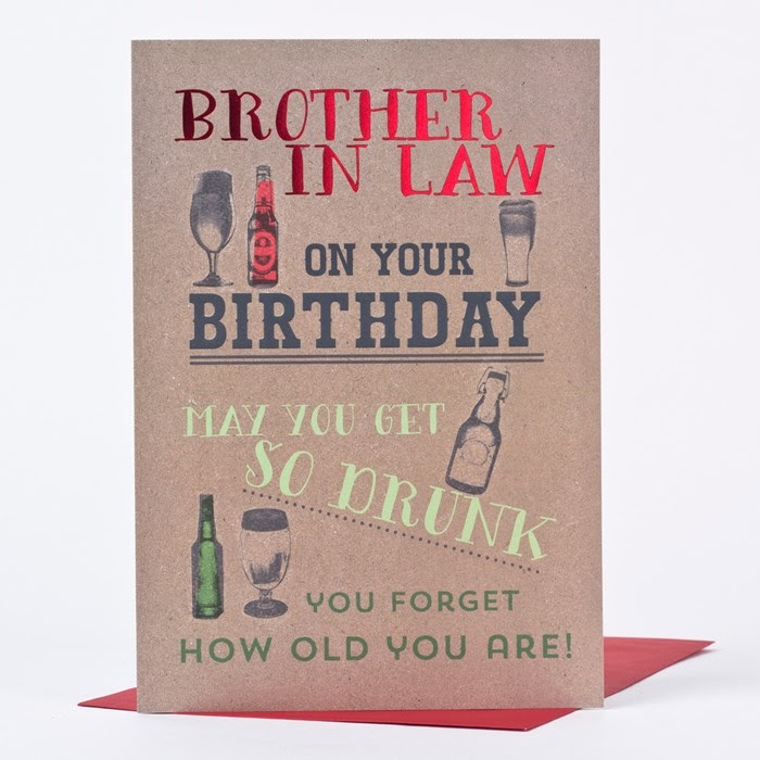 Wonderful Birthday Cards To Express Your Care To Your Brother In Law