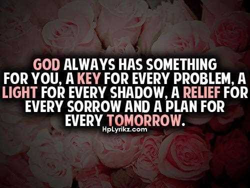 God Always Has Something For You Inspirational Life Quotes The