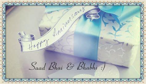 Happy Wedding Anniversary Saad Bhai & Bhabhi (Sorryy Its