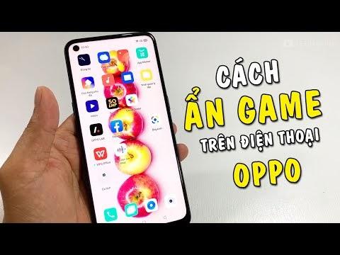 Hướng dẫn Ẩn Game trên điện thoại Oppo | Oppo A53