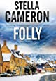 Folly: A British murder mystery set in the Cotswolds (An Alex Duggins Mystery)