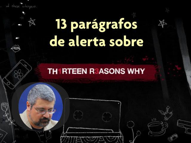Psiquiatra Faz 13 Alertas Sobre A Série 13 Reasons Why Da Netflix