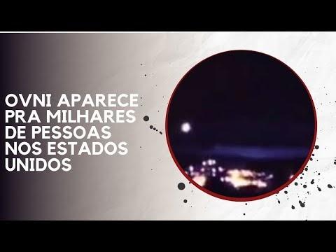 OVNI APARECE PRA MILHARES DE PESSOAS NOS ESTADOS UNIDOS