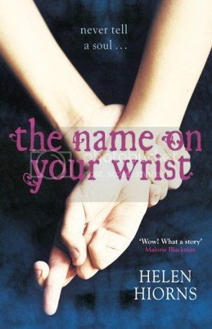 The Name on Your Wrist by Helen Hiorns
