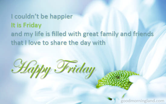 Happy Friday Morning Wishes Good Morning Images Quotes Wishes