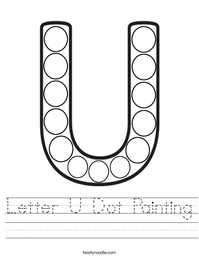 Letter U Dot Painting Worksheet - Twisty Noodle