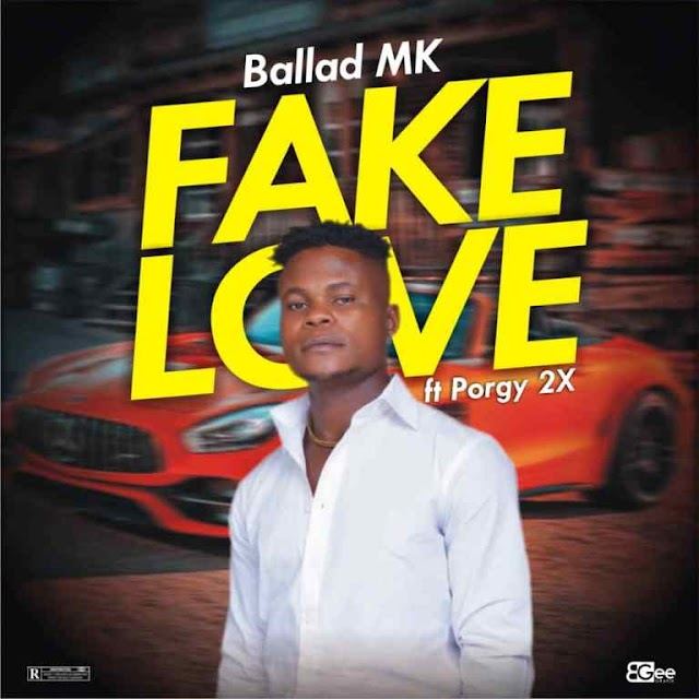 Music: Ballad Mk Ft. Porgy 2X - Fake Love