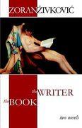 Zoran Zivkovic's omnibus 'The Writer' and 'The Book.'