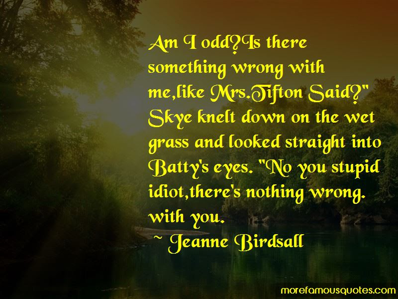 Stupid Idiot Quotes Top 60 Quotes About Stupid Idiot From Famous