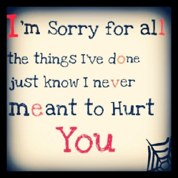 I Am Sorry Quotes For Hurting You Friend Examples And Forms