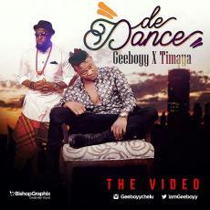 VIDEO: Geeboyy ft. Timaya - De Dance