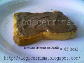 [ Biscottata con Nutella = 85 Kcal ]