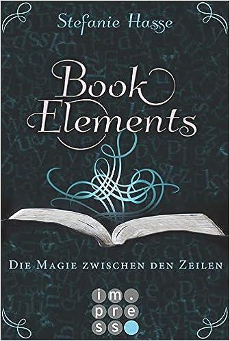 http://nicolelostinbooks.blogspot.de/2016/01/rezension-zu-book-elements-01-die-welt.html