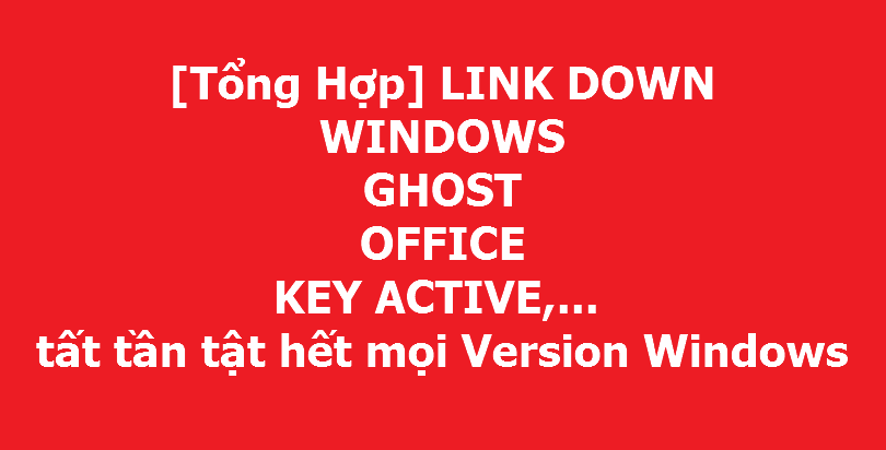[Tổng Hợp] LINK DOWN WINDOWS, GHOST, OFFICE, KEY ACTIVE,... tất tần tật hết mọi Version Windows [Tổng Hợp] LINK DOWN WINDOWS, GHOST, OFFICE, KEY ACTIVE,... tất tần tật hết mọi Version Windows [Tổng Hợp] LINK DOWN WINDOWS, GHOST, OFFICE, KEY ACTIVE,... tất tần tật hết mọi Version Windows [Tổng Hợp] LINK DOWN WINDOWS, GHOST, OFFICE, KEY ACTIVE,... tất tần tật hết mọi Version Windows [Tổng Hợp] LINK DOWN WINDOWS, GHOST, OFFICE, KEY ACTIVE,... tất tần tật hết mọi Version Windows [Tổng Hợp] LINK DOWN WINDOWS, GHOST, OFFICE, KEY ACTIVE,... tất tần tật hết mọi Version Windows