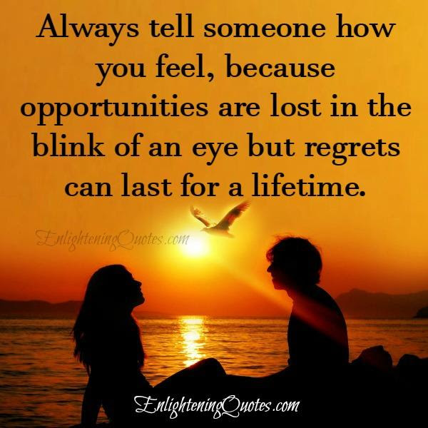 Opportunities Are Lost In The Blink Of An Eye Enlightening Quotes