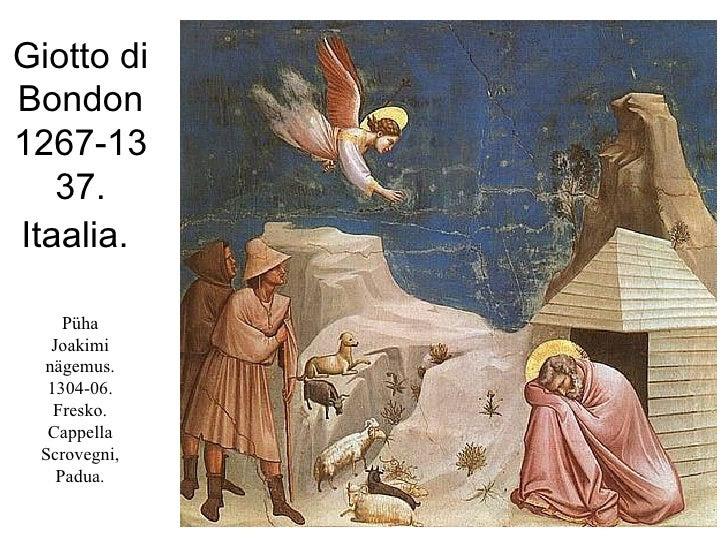 Giotto di Bondon 1267-1337. Itaalia.   Püha Joakimi nägemus. 1304-06. Fresko. Cappella Scrovegni, Padua.