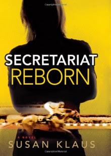 Secretariat Reborn - Susan Klaus
