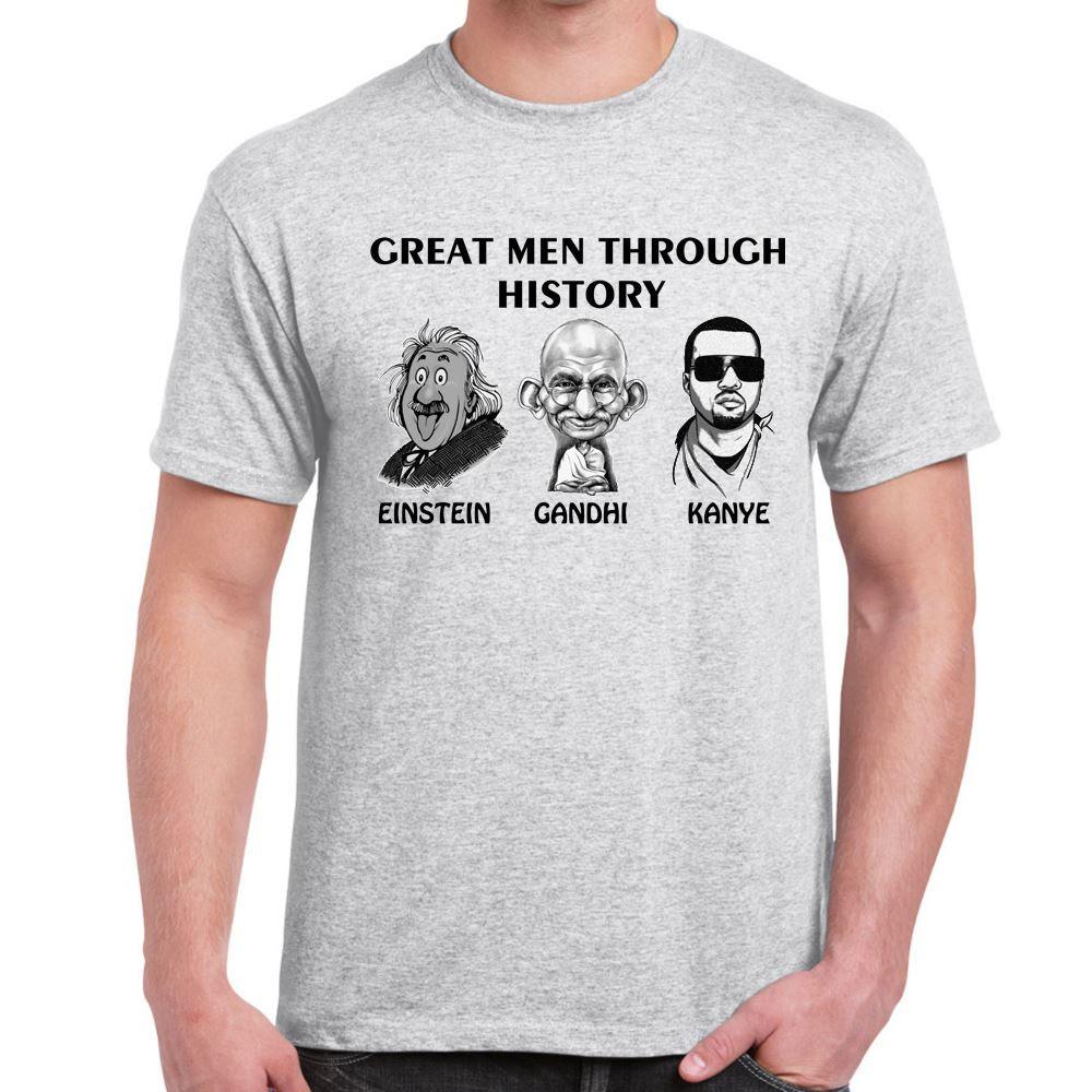 Great MenKANYEGhandhiEinsteintshirtMens Funny Sayings Slogans T Shirts  eBay