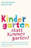 Kindergarten statt Kummergarten: Das Buchcover