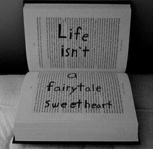 Life Isnt A Fairytale Sweetheart Pictures Photos And Images For
