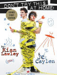 Title: Kian and Jc: Don't Try This at Home! (Signed Book), Author: Kian Lawley