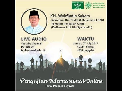 "Pengajian PCI NU UK - KH. Wahfiudin Sakam: ""Pengajian Syawal"" - 7 Juli 2017"