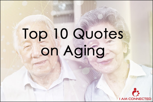 Inspirational Quotes Aging