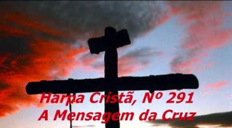 Harpa Cristã, Nº 291 - Rude Cruz