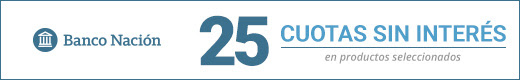 BANCO NACIÓN: 25 CUOTAS SIN INTERÉS EN SELECCIONADOS