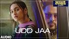 Udd Jaa lyrics - Khandaani Shafakhana