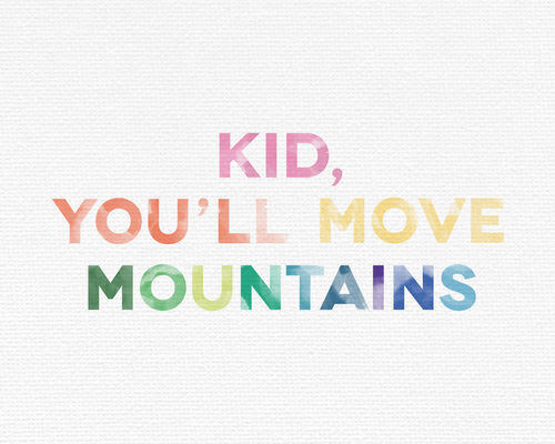 Kid Youll Move Mountains Pictures Photos And Images For Facebook