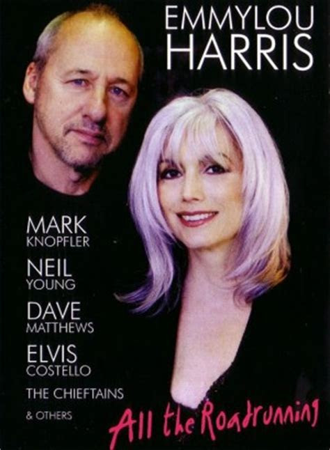 emmylou harris  mark knopfler neil young dave